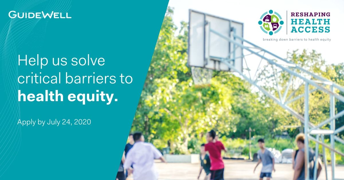 GuideWell Help us solve critical barriers to health equity. Apply by July 24, 2020.